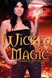 Wicked Magic: A Badass Collection