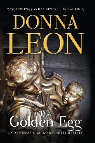 The Golden Egg (Commissario Brunetti Book 22)