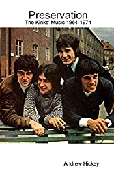 Preservation: The Kinks' Music 1964-1974