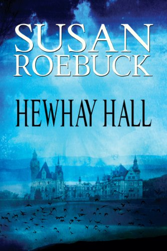 Book: Hewhay Hall by Susan Roebuck