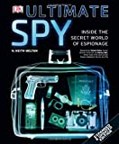 Ultimate Spy, Dorling Kindersley Publishing Staff and H. Keith Melton, 0756655765
