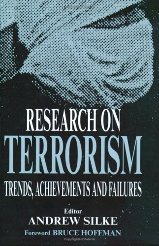 Download Research on Terrorism: Trends, Achievements and Failures (Political Violence) Pdf