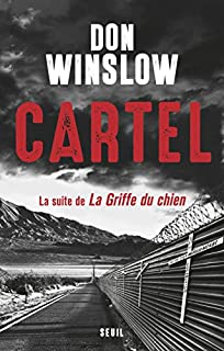 La griffe du chien 02 : Cartel, Winslow, Don