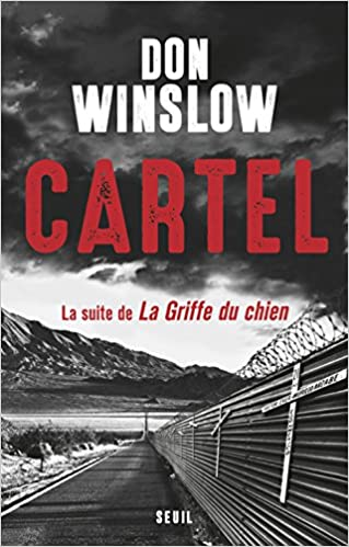 Cartel : La suite de La griffe du chien de Don Winslow 2016