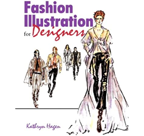 Amazon Com Fashion Illustration For Designers 9780130983831 Hagen Kathryn Books