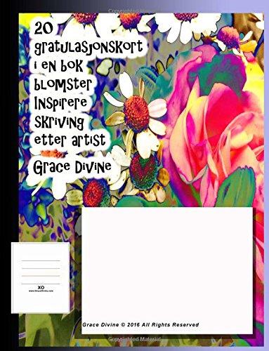 Download 20 gratulasjonskort i en bok blomster Inspirere skriving etter artist Grace Divine (Norwegian Edition) ebook