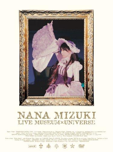 水樹奈々 NANA MIZUKI LIVE MUSEUM×UNIVERSE
