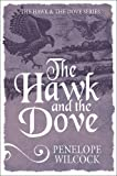 img - for The Hawk and the Dove (The Hawk and the Dove Series) book / textbook / text book