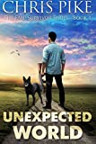 Unexpected World: The EMP Survivor Series Book 1