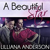 A Beautiful Star | Lilliana Anderson