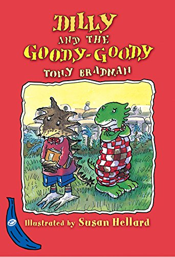 Dilly and the Goody-Goody (Blue Bananas) ebook