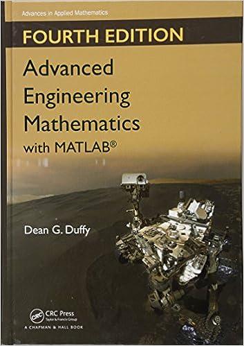 Advanced Engineering Mathematics With Matlab Advances In Applied Mathematics Duffy Dean G Duffy Dean G 9781498739641 Amazon Com Books