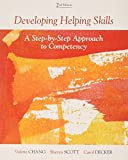 img - for Bundle: Developing Helping Skills: A Step-by-Step Approach to Competency, 2nd DVD by Valerie Nash Chang (2012-02-09) book / textbook / text book