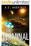 The Terminal War: A Space Opera Novel (A Carson Mach Adventure)