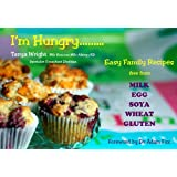 """""""I'm Hungry"""" Milk (Dairy & Lactose), Egg, Soya, Wheat & Gluten Free Recipe Book For Those Allergy's/Intolerance's"""