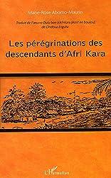 peregrinations des descendants d'afri kara