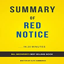Summary of Red Notice, by Bill Browder: Includes Analysis Audiobook by  Elite Summaries Narrated by Ian Andrews