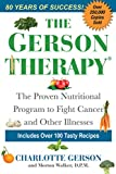 The Gerson Therapy: The Proven Nutritional Program