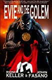 Evie and the Golem, Roni Keller and John Fasano, 1478293918