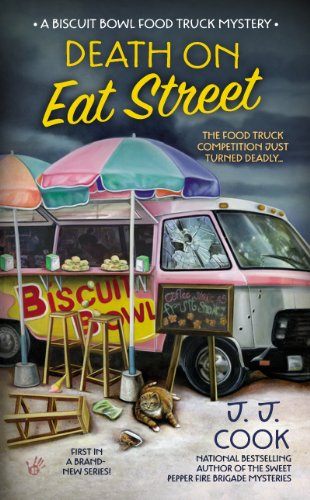 Death on Eat Street (Biscuit Bowl Food Truck Book 1)
