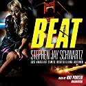 Beat: The Hayden Glass Novels, Book 2 Audiobook by Stephen Jay Schwartz Narrated by Ray Porter