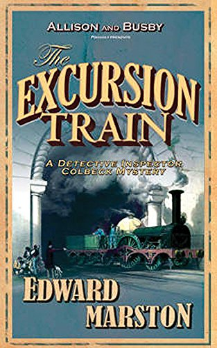 The Excursion Train (The Railway Detective Series) (Train Excursion)