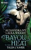 Bayou Heat - Talon und Xavier: Roman (Bayou Heat-Serie 3) (German Edition)