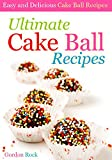 a to z baking dish - Ultimate Cake Ball Recipes: Easy and Delicious Cake Ball Recipes