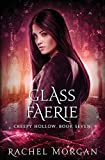 Glass Faerie (Creepy Hollow) (Volume 7)
