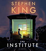 The Institute: A Novel