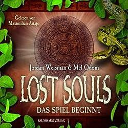 Das Spiel beginnt (Lost Souls 1)