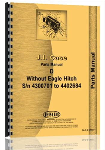 Amazon Case D Tractor 4300701 Wo Eagle Hitch Parts Manual