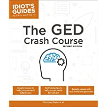 The GED Crash Course, 2E (Idiot's Guides)