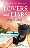 Lovers and Liars: An addictive sexy beach read