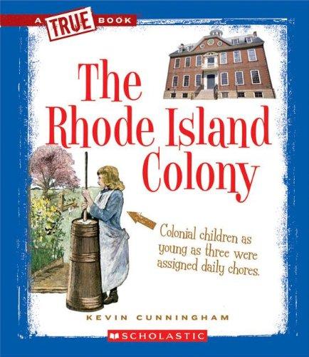 The Rhode Island Colony (True Books) PDF