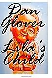 Lila's Child, Dan Glover, 149742710X