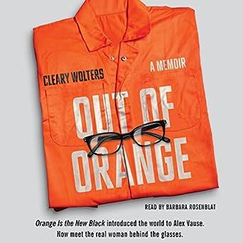 Amazon com: Out of Orange: A Memoir (Audible Audio Edition