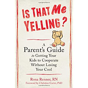 Learn more about the book, Is That Me Yelling? A Parent's Guide