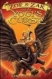 img - for The Yogi's Curse: 2 (Zoe & Zak Adventures) by Lars Guignard (2013-09-09) book / textbook / text book