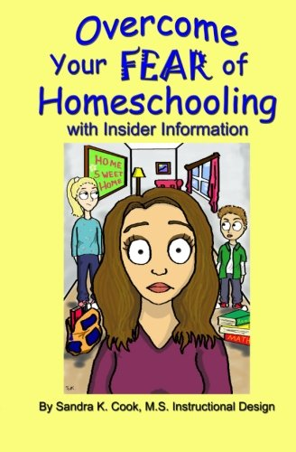 Read Online Overcome Your Fear of Homeschooling with Insider Information pdf