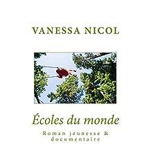Ecoles du monde (French Edition)