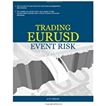 Trading EURUSD event risk (Coaching FX Traders' Trading Manuals) (Volume 2)