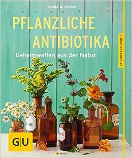 natürliche antibiotika liste