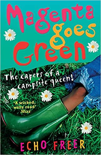 Magenta Goes Green: The Capers of a Campsite Queen! (Magenta