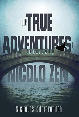 The True Adventures of Nicolo Zen