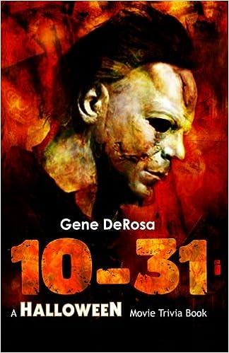 10 31 a halloween movie trivia book gene derosa traci derosa diogo lando 9780692444474 amazoncom books - Halloween Horror Movie Trivia