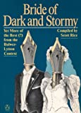 Bride of Dark and Stormy: Yet More of the Best (?) From the Bulwer-Lytton Contest