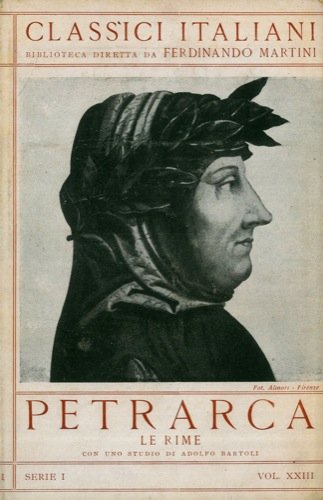 Le rime. Con uno studio di Adolfo Bartoli.