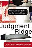 img - for Judgment Ridge: The True Story Behind the Dartmouth Murders book / textbook / text book