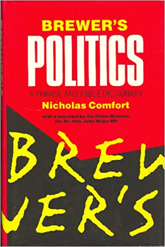 Brewer's Politics: A Phrase and Fable Dictionary Download Epub Now